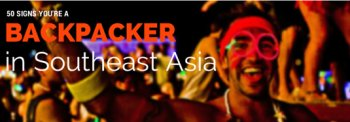 50 Signs you're a Backpacker in Southeast Asia