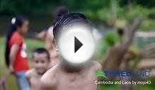 Indochina Tours: A Combined Journey To Laos and Cambodia .WEBM