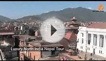 Luxury North India Nepal Tour by Indo Asia Tours