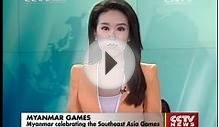 Myanmar celebrating the Southeast Asia Games CCTV News