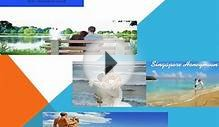 Singapore Romantic Honeymoon Tour Packages from India