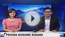 Tourist Destinations In Asia - Pesona Gunung Rinjani Indonesia